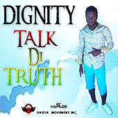 Talk Di Truth - EP by Various Artists