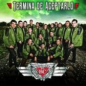 Termina de Aceptarlo by Banda Culiacancito