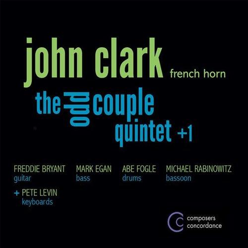 The Odd Couple Quintet +1 by John Clark