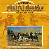 The Western Film World Of Dimitri Tiomkin by John McCarthy Singers