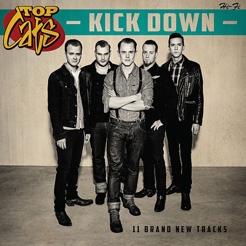 Kick Down by The Topcats