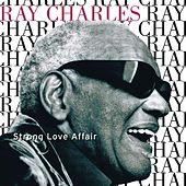 Strong Love Affair by Ray Charles
