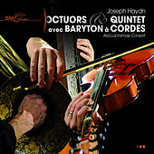 Haydn: Octuors & Quintette avec baryton à cordes by Aria Lachrimae Consort