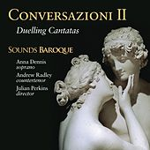 Conversazioni II: Duelling Cantatas by Various Artists