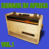 Reggae in Africa, Vol. 1 by Various Artists