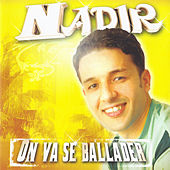 On va se ballader by Cheb Nadir