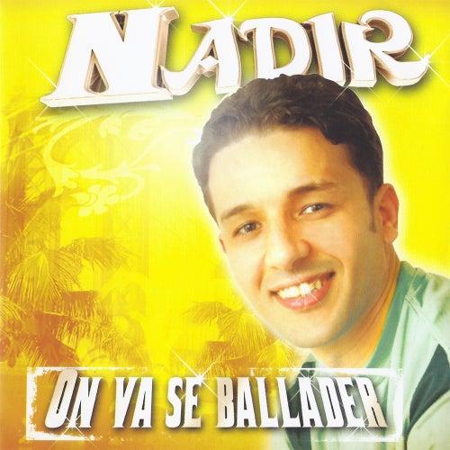On va se ballader by Cheb Nadir