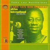 Kaful Mayay: 1973 / 1974 / 1975 by Tabu Ley Rochereau