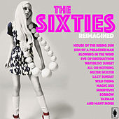 The Sixties Reimagined by Various Artists