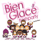 Bien glacé - Fresh Party by Various Artists