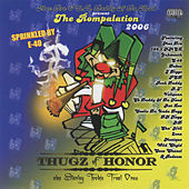 Mac Dre Presents the Rompalation 2006: Thugz of Honor by Various Artists