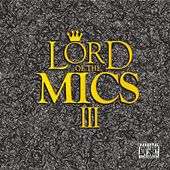 Lord Of The Mics III by Various Artists