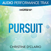 Pursuit by Christine D'Clario