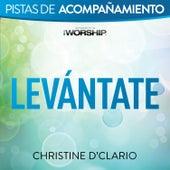 Levántate by Christine D'Clario