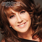 The Singer of Your Song by Jane Mcdonald