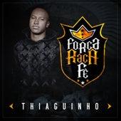 Força, Raça e Fé by Thiaguinho