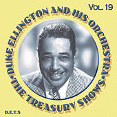 The Treasury Shows, Vol. 19 by Duke Ellington
