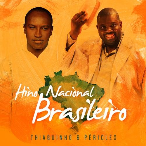 Hino Nacional Brasileiro by Péricles