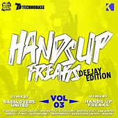 Hands Up Freaks, Vol. 3 (Deejay Edition) von Various Artists
