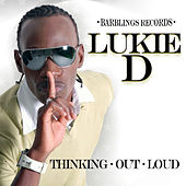 Thinking Out Loud - Single by Lukie D
