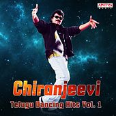 Chiranjeevi: Telugu Dancing Hits, Vol. 1 by Various Artists