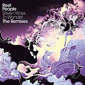 Seven Ways to Wonder - The Remixes (Bonus Dubs & Instrumentals) by Reel People