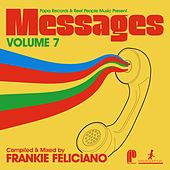 Papa Records & Reel People Music Present Messages, Vol. 7 (Compiled by Frankie Feliciano) by Various Artists