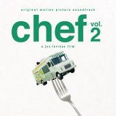 Chef, Vol. 2 (Jon Favreau's Original Motion Picture Soundtrack) von Various Artists