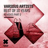Best of 10 Years, Pt. 2 (Remixes) by Various Artists