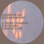 Head Channel by Ed Davenport