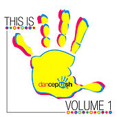 This Is Dancepush, Vol. 1 by Various Artists