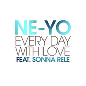 Every Day With Love by Ne-Yo