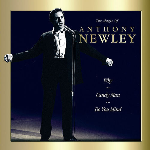 The Magic Of Anthony Newley by Anthony Newley