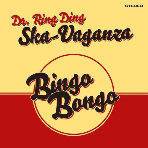 Bingo Bongo by Dr. Ring Ding Ska Vaganza