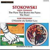 Thomson: Film Music; Stravinsky: L'Histoire du Soldat Suite by Leopold Stokowski