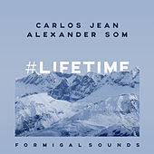 Lifetime (Formigal Sounds) by Carlos Jean