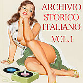 Archivio storico italiano Vol. 1 by Various Artists