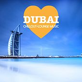 Dubai Chillout Lounge Music - 200 Songs by Various Artists