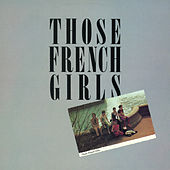 Those French Girls by Those French Girls