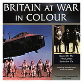 Britain at War in Colour by Various Artists