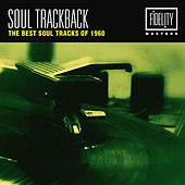 Soul Trackback - The Best Soul Tracks of 1960 von Various Artists