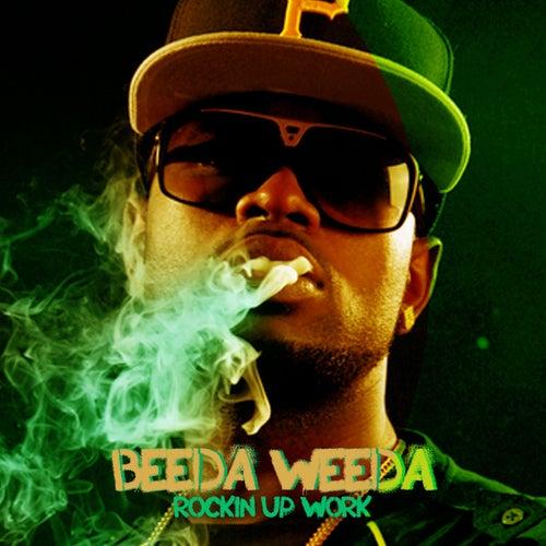Rockin Up Work by Beeda Weeda