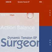 Dynamic Tension EP (2014 Remaster) by Surgeon