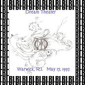 In Warwick, Rhode Island May 15, 1993 (Remastered) [Live] von Dream Theater