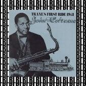 Trane's First Ride, Birdland 1951 (Remastered) [Live] by John Coltrane