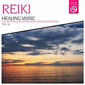 Reiki Healing Music, Vol. 16 by Various Artists