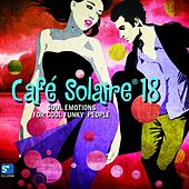 Café Solaire, Vol. 18 by Various Artists