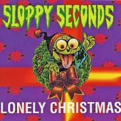 Lonely Christmas by Sloppy Seconds