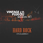 Vintage Plug 60: Session 41 - Hard Rock by Various Artists
