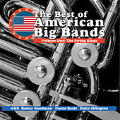 The Best Of American Big Band - Vol 1 The Swing Kings by Various Artists